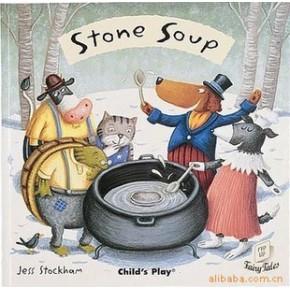 Stone Soup 石头汤 英国child's play出版社出版